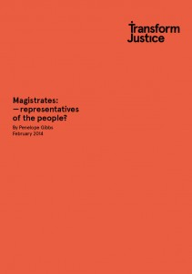 Transform Justice_Magistrates Feb14 report